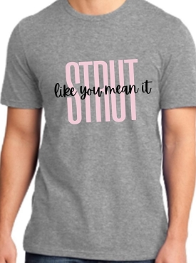 Strut Adult Shirt